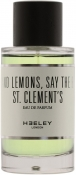 HEELEY Oranges and Lemons Say The Bells of St.Clements Парфюмерная вода
